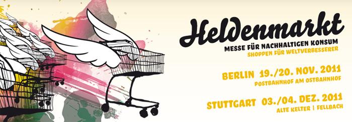 Heldenmarkt in Stuttgart - Messe für nachhaltigen Konsum - Alter Keller Fellbach - 3./4. Dezember 2011