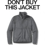 Don't Buy This Jacket - Patagonia