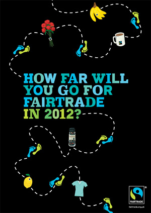 How far will you go for Fairtrade in 2012