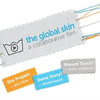The Global Skin - A collaborative Film - Videoprojekt - Wettbewerb